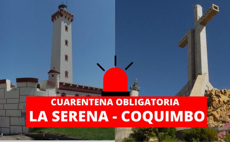 Ministerio de Salud decreta cuarentena obligatoria en La Serena y Coquimbo
