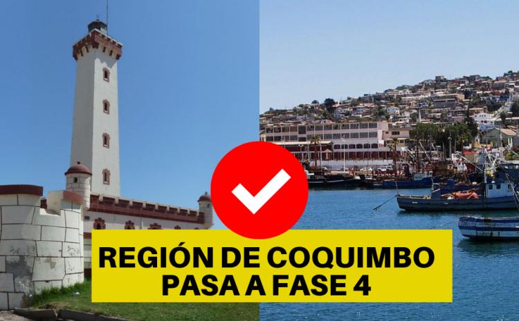 La Región de Coquimbo pasará a Fase 4 a contar de este Lunes