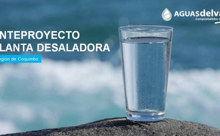 Aguas del Valle inicia estudios para anteproyecto de planta desaladora para Coquimbo – La Serena